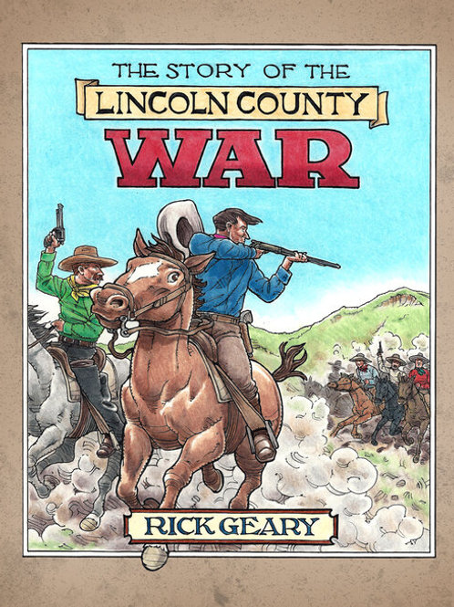 The Story of the Lincoln County War