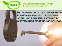 """O GRUPO INER LIBERA A VIABILIDADE ECONÔMICA  DO PROJETO """"LIXO ZERO SOCIAL10"""""""