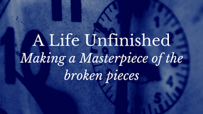 A Life Unfinished