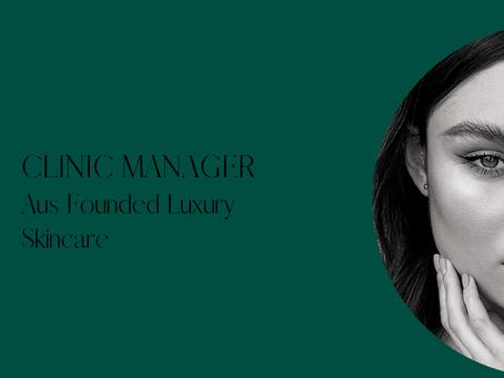 Clinic Manager - Aus Luxury Skincare - Woollahra, Sydney