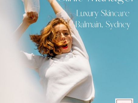 Clinic Manager - Balmain - Luxury Skincare