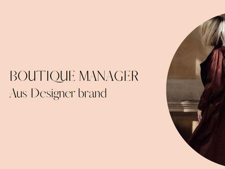 Boutique Manager - Aus Luxe Designer brand - Bondi Beach