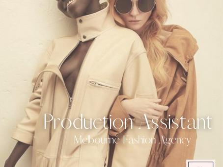 Production Assistant - Melbourne Fashion Agency