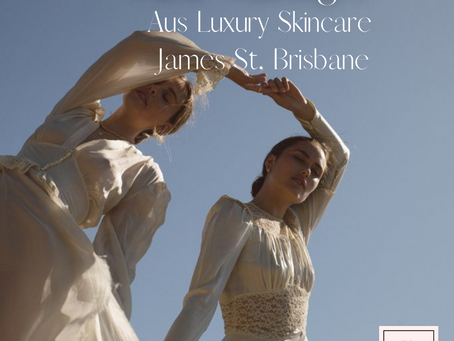 Clinic Manager - Aus Founded Luxury Skincare - James St, Brisbane