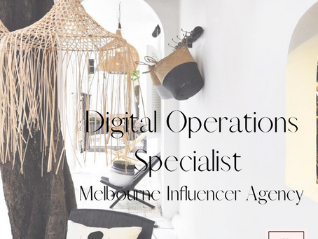 Digital Operations Specialist - Melbourne Influencer Agency