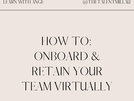 Virtually onboarding (and retaining) your talented team in 2021!