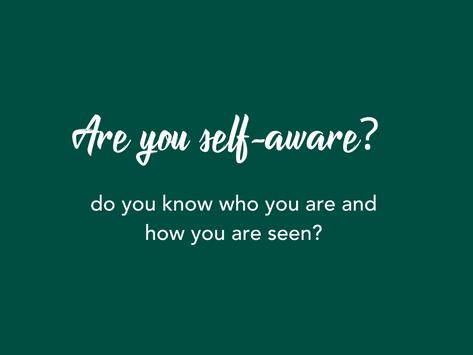 How to: Build self-awareness