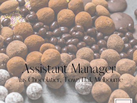 Assistant Manager - Aus Chocolatier, Town Hall, Melbourne