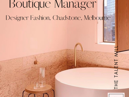 Boutique Manager - Designer Fashion - Chadstone, Melbourne