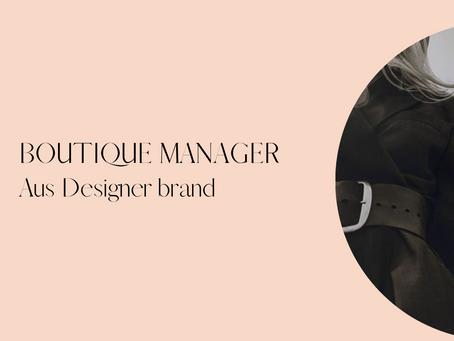 Store Manager - Australian Luxe Designer brand - Strand Arcade, Sydney