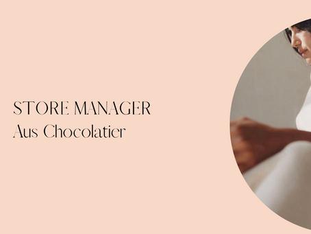 Store Manager - Aus Chocolatier - Royal Arcade, Melbourne