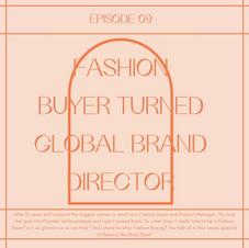 9 // Fashion Buyer turned Global Brand Director - meet Thu Nguyen
