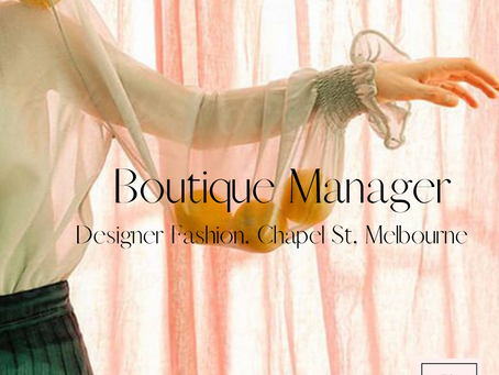 Boutique Manager - Designer Fashion - Chapel St