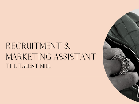 Recruitment & Marketing Assistant - The Talent Mill - Sydney or Melbourne