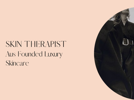 Skin Therapist - Aus Founded Luxury Skincare - Balmain, Sydney