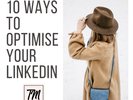 Top tips for maximising your LinkedIn profile!