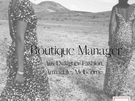 Boutique Manager - Aus Designer Fashion - Armadale