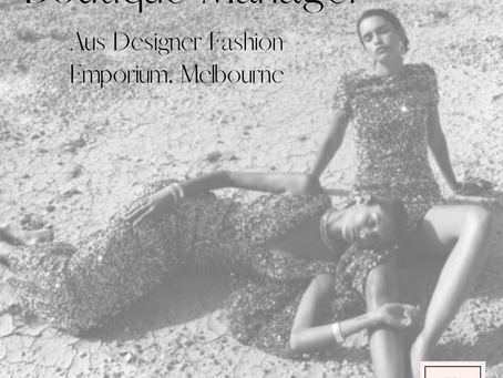 Boutique Manager - Aus Designer Fashion - New store - Emporium