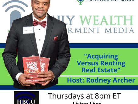 Acquiring Versus Renting Real Estate