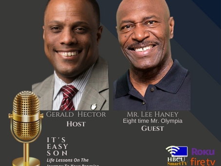 Mr. Gerald Hector Welcomes Eight-Time Mr. Olympia, Mr. Lee Haney To It's Easy Son