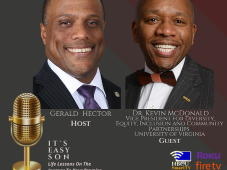 Gerald Hector welcomes Dr. Kevin McDonald to It's Easy Son!