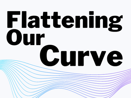 Flattening Our Curve