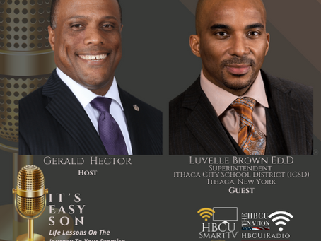 Gerald Hector welcomes Luvelle Brown, Ph.D. to It's Easy Son