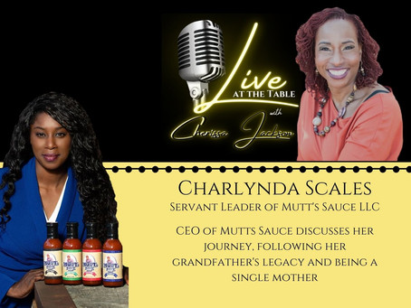 Charlynda Scales joins Host, Cherissa Jackson on Live At The Table