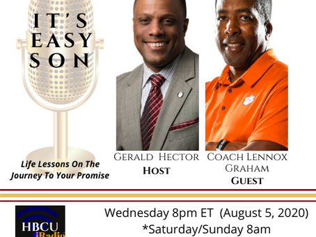 Gerald Hector Talks with Coach Lennox Graham this week on IT'S EASY SON