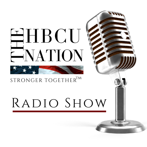 The HBCU Nation Radio Show