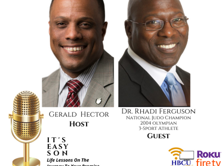 Gerald Hector Welcomes Dr. Rhadi Ferguson to IT'S EASY SON