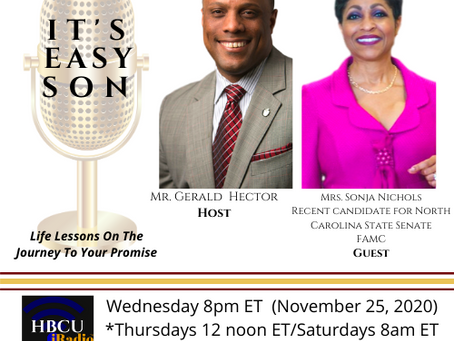 This week Gerald Hector welcomes Mrs. Sonja Nichols to It's Easy Son