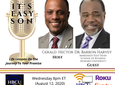 IT'S EASY SON - Host, Gerald Hector and special guest, Dean Barron Harvey