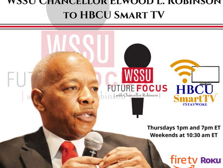 The HBCU Nation Welcomes WSSU Chancellor Elwood L. Robinson to HBCU Smart TV