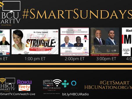 This #SmartSunday on HBCU Smart TV