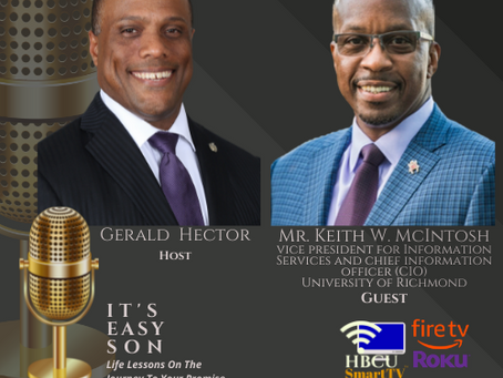 Gerald Hector welcomes to Its Easy Son, Mr. Keith W. McIntosh