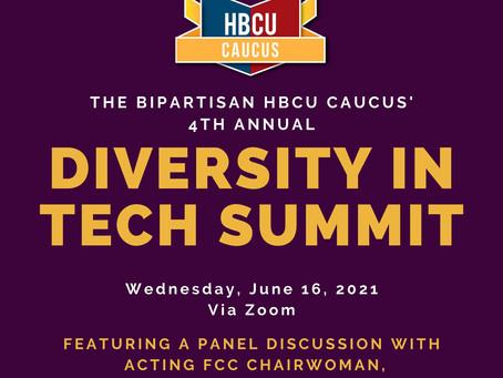 The Bipartisan HBCU Caucus' 4th Annual Diversity in Tech Summit, June 16, 2021