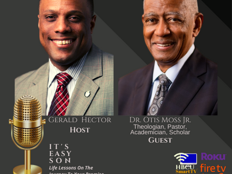 "Mr. Gerald Hector welcomes Dr. Otis Moss, Jr. to ""It's Easy Son"""
