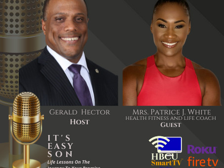 Gerald Hector welcomes to It's Easy Son, Mrs. Patrice J. White