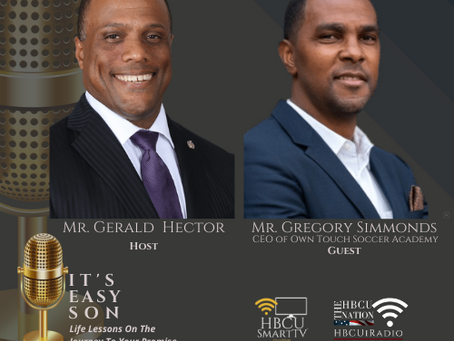 Mr. Gerald Hector welcomes fellow Howard University Alum, Mr. Gregory Simmonds, to It's Easy Son