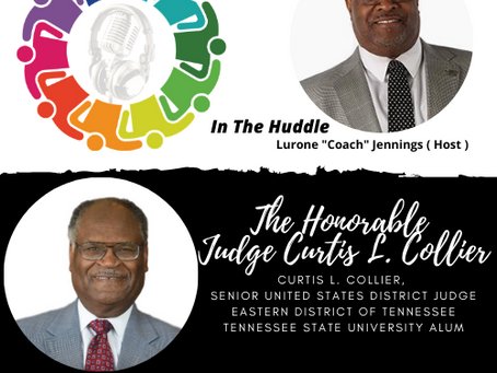 "Lurone ""Coach"" Jennings talks with The Honorable Judge Curtis L. Collier on #InTheHuddle"