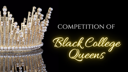 Special Programming:  Competition of Black College Queens