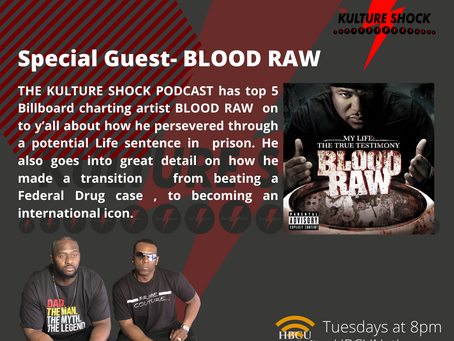 BLOOD RAW joins THE KULTURE SHOCK tonight at 8pm!