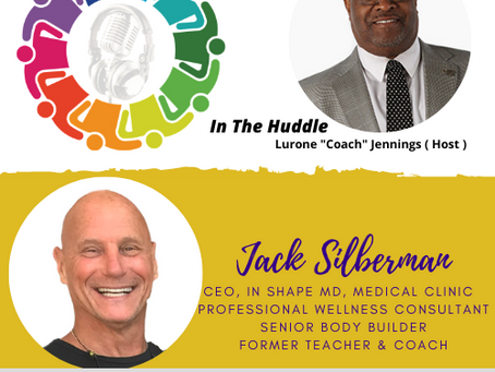 """Join Lurone """"Coach"""" Jennings Monday, 7pm ET for In the Huddle with Special Guest, Jack Silberman"""