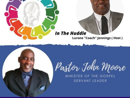 Join us tonight for IN THE HUDDLE with special guest, Pastor John Moore