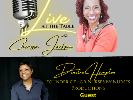 The HBCU Nation Welcome Cherissa Jackson's Live At The Table to HBCU Smart TV and HBCUiRadio