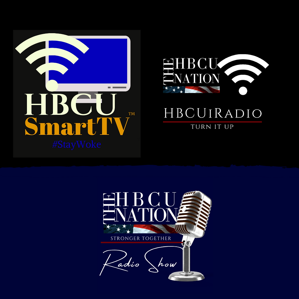 HBCU Smart TV, HBCUiRadio and The HBCU Nation Radio Show