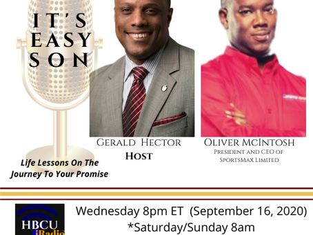 Mr. Oliver McIntosh, President and CEO of SportsMax, Limited, special guest on IT'S Easy Son