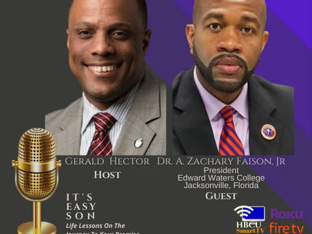 Gerald Hector welcomes President of EWC, Dr. A. Zachary Faison, Jr. to IT'S EASY SON