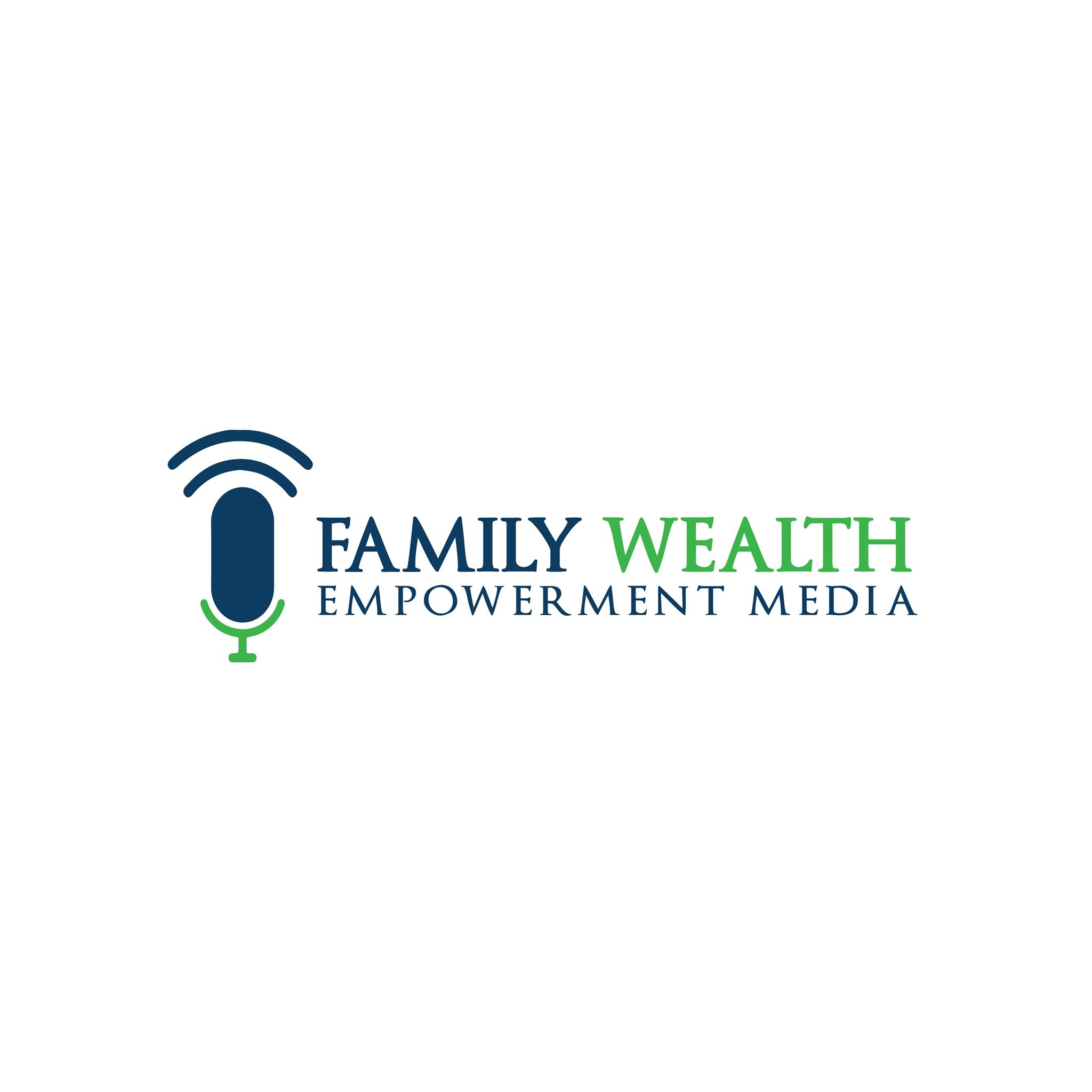 Family Wealth Empowerment Media